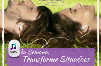 Transforme Situações Negativas